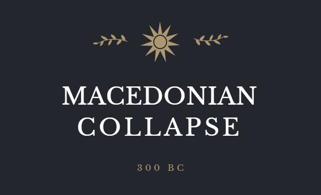 410687746_MacedonianCollapse300BC.png.ec225d94e157f04edd59c02d0414d8de.png